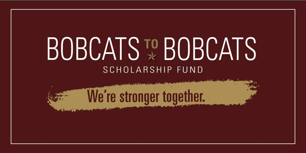 Bobcats to Bobcats Scholarship Fund